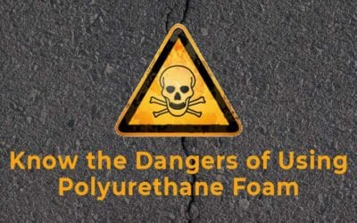Know the Dangers of Using Polyurethane Foam